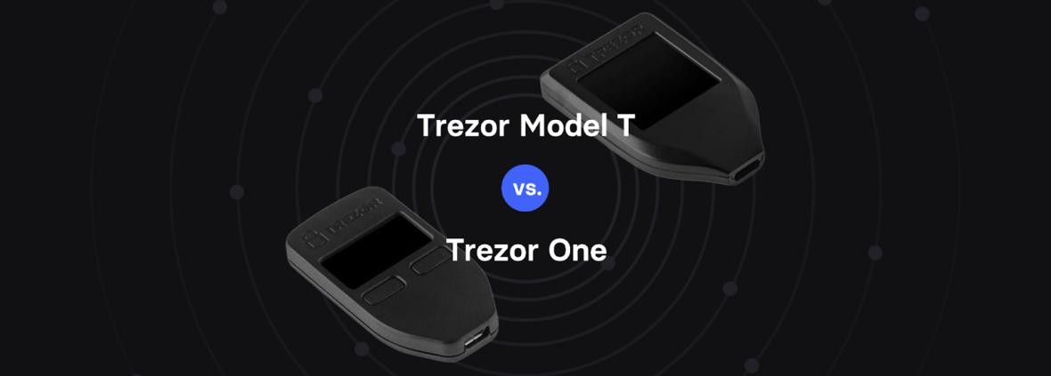 Trezor model T vs Trezor One